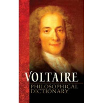 Philosophical Dictionary by Voltaire, 9780486472683