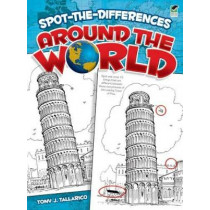 Spot-The-Differences Around the World by Tony J. Tallarico, 9780486473048