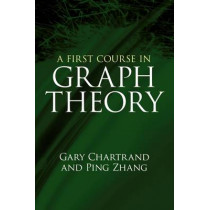 A First Course in Graph Theory by Gary Chartrand, 9780486483689