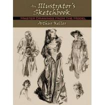 Illustrator's Sketchbook: Master Drawings from the Model by Arthur Keller, 9780486485164