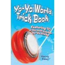 Yo-Yo World Trick Book: Featuring 50 of the most popular Yo-Yo tricks by Harry Baier, 9780486494883