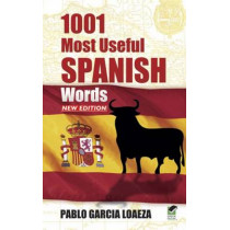 1001 Most Useful Spanish Words NEW EDITION by Pablo Garcia Loaeza, 9780486498997