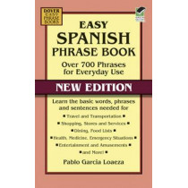 Easy Spanish Phrase Book NEW EDITION by Pablo Garcia Loaeza, 9780486499055