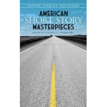 American Short Story Masterpieces by Clarence C. Strowbridge, 9780486499130