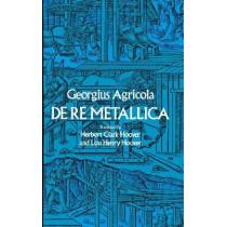 De Re Metallica by G. Agricola, 9780486600062