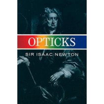 Opticks by Sir Isaac Newton, 9780486602059
