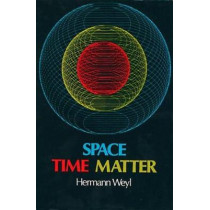 Space-time-matter by Hermann Weyl, 9780486602677