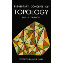 Elementary Concepts of Topology by Paul S. Alexandroff, 9780486607474