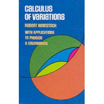 Calculus of Variations by Robert Weinstock, 9780486630694