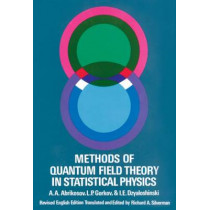 Methods of Quantum Field Theory in Statistical Physics by A. A. Abrikosov, 9780486632285