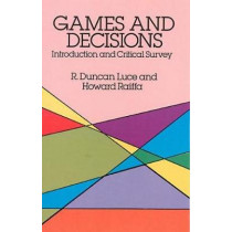 Games and Decisions by Robert Duncan Luce, 9780486659435
