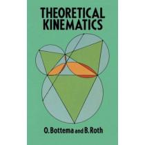 Theoretical Kinematics by O. Bottema, 9780486663463