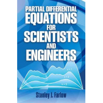 Partial Differential Equations for Scientists and Engineers by Stanley J. Farlow, 9780486676203