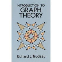 Introduction to Graph Theory by Richard J. Trudeau, 9780486678702