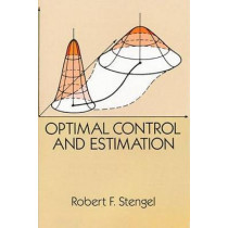 Optimal Control and Estimation by Robert F. Stengel, 9780486682006