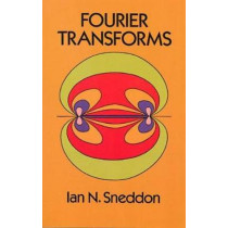 Fourier Transforms by Ian Naismith Sneddon, 9780486685229