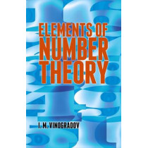 Elements of Number Theory by I. M. Vinogradov, 9780486781655