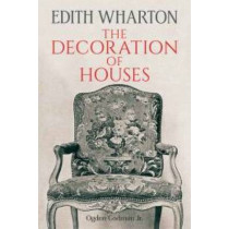 The Decoration of Houses by Edith Wharton, 9780486794563
