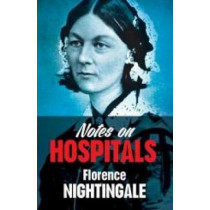 Notes on Hospitals by Florence Nightingale, 9780486794587