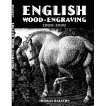 English Wood-Engraving 1900-1950 by Thomas Balston, 9780486798783