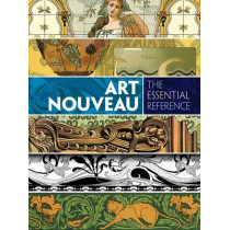 Art Nouveau: The Essential Reference by Carol Belanger Grafton, 9780486799834
