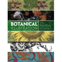 Botanical Illustration: The Essential Reference by Carol Belanger Grafton, 9780486799858