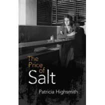 The Price of Salt: Or Carol by Patricia Highsmith, 9780486800295