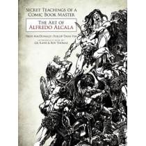Secret Teachings of a Comic Book Master: The Art of Alfredo Alcala by Heidi MacDonald, 9780486800417