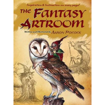 The Fantasy Artroom: Book One -- Detail and Whimsy by Aaron Pocock, 9780486801247