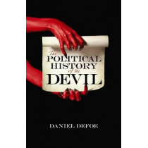 The Political History of the Devil by Daniel Defoe, 9780486802374