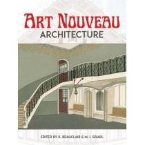 Art Nouveau Architecture by Rene Beauclair, 9780486804552