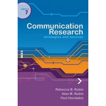 Communication Research: Strategies and Sources by Rebecca Rubin, 9780495095880