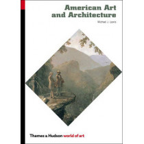 American Art and Architecture by Michael J. Lewis, 9780500203910