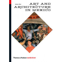 Art and Architecture in Mexico by James Oles, 9780500204061