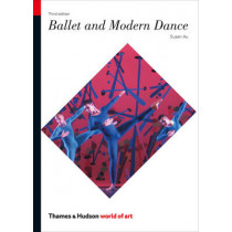 Ballet and Modern Dance by Susan Au, 9780500204115