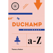 The Duchamp Dictionary by Thomas Girst, 9780500239179