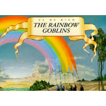The Rainbow Goblins by Ul de Rico, 9780500277591