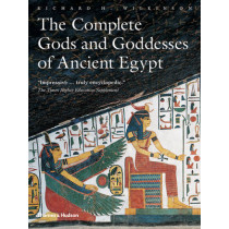 The Complete Gods and Goddesses of Ancient Egypt by Richard H. Wilkinson, 9780500284247