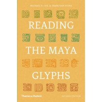 Reading the Maya Glyphs by Michael D. Coe, 9780500285534