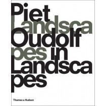 Piet Oudolf: Landscapes In Landscapes by Piet Oudolf, 9780500289464