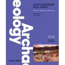 Archaeology: Theories, Methods and Practice by Lord Colin Renfrew, 9780500292105