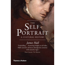 The Self-Portrait: A Cultural History by James Hall, 9780500292112