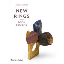 New Rings: 500+ Designs by Nicolas Estrada, 9780500292402