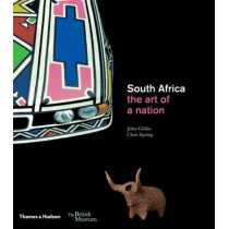 South Africa: the art of a nation by John Giblin, 9780500292839