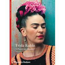 Frida Kahlo: 'I Paint my Reality' by Christina Burrus, 9780500301234