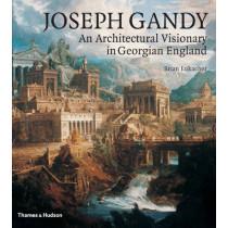 Joseph Gandy: An Architectural Visionary in Georgian England by Brian Lukacher, 9780500342213