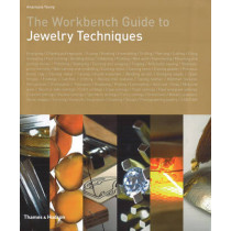 The Workbench Guide to Jewelry Techniques by Anastasia Young, 9780500515143