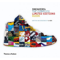 Sneakers: The Complete Limited Editions Guide by U-Dox, 9780500517284