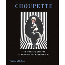 Choupette: The Private Life of a High-Flying Fashion Cat by Patrick Mauries, 9780500517741