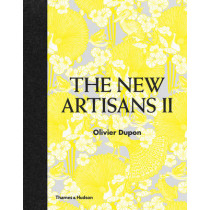 Encore! The New Artisans: Handmade Designs for Contemporary Living by Olivier Dupon, 9780500517758